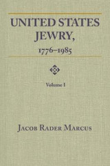 Omslag - United States Jewry, 1776-1985, Volume 1