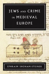 Omslag - Jews and Crime in Medieval Europe