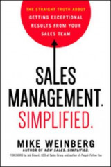 Omslag - Sales Management. Simplified. The Straight Truth About Getting Exceptional Results from Your Sales Team
