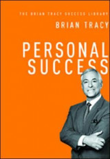 Omslag - Personal Success: The Brian Tracy Success Library