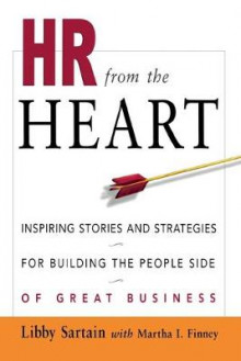 HR from the Heart av Libby Sartain (Heftet)