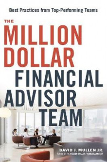 The Million-Dollar Financial Advisor Team av David J. Mullen (Innbundet)