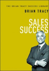 Omslag - Sales Success: The Brian Tracy Success Library
