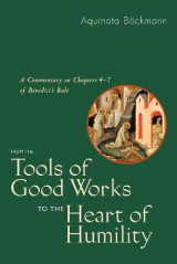 Omslag - From the Tools of Good Works to the Heart of Humility