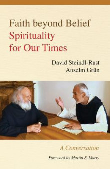 This We Believe av Brother David Steindl-Rast og Anselm Grun (Heftet)