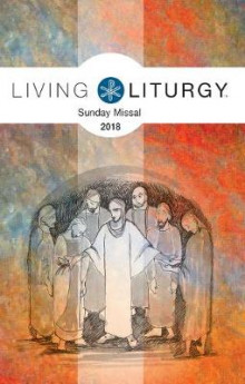 Living Liturgy Sunday Missal 2018 av Various (Heftet)