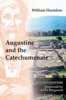 Augustine and the Catechumenate av William Harmless (Heftet)
