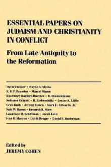 Essential Papers on Judaism and Christianity in Conflict av Jeremy Cohen (Innbundet)