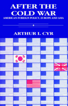 After the Cold War av Arthur I. Cyr (Heftet)