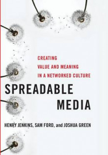 Spreadable Media av Henry Jenkins, Sam Ford og Joshua Green (Innbundet)