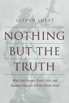 Nothing but the Truth av Steven Lubet (Heftet)