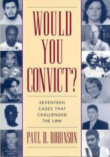 Would You Convict? av Professor Paul H. Robinson (Innbundet)