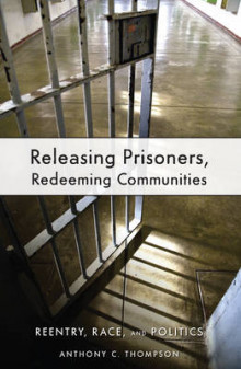 Releasing Prisoners, Redeeming Communities av Anthony C. Thompson (Heftet)