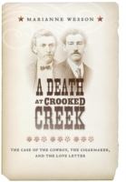 A Death at Crooked Creek av Marianne Wesson (Innbundet)