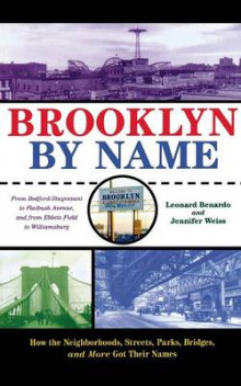 Brooklyn by Name av Leonard Benardo og Jennifer Weiss (Heftet)