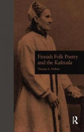 Finnish Folk Poetry and the Kalevala av Thomas A. DuBois (Innbundet)