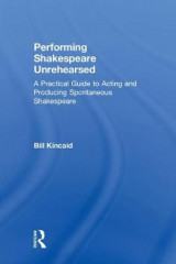 Omslag - Performing Shakespeare Unrehearsed