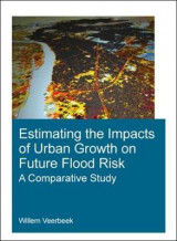 Omslag - Estimating the Impacts of Urban Growth on Future Flood Risk