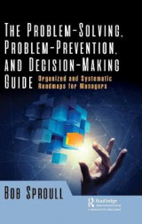 Omslag - The Problem-Solving, Problem-Prevention, and Decision-Making Guide