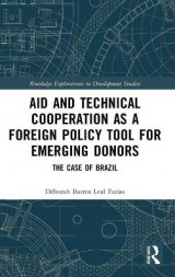 Omslag - Aid and Technical Cooperation as a Foreign Policy Tool for Emerging Donors