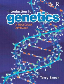 Introduction to Genetics: A Molecular Approach av T. A. Brown (Heftet)
