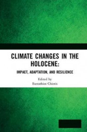 Climate Changes in the Holocene: (Innbundet)