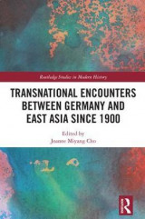 Omslag - Transnational Encounters between Germany and East Asia since 1900
