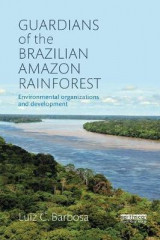 Omslag - Guardians of the Brazilian Amazon Rainforest: Environmental Organizations and Development