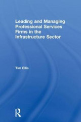 Omslag - Leading and Managing Professional Services Firms in the Infrastructure Sector