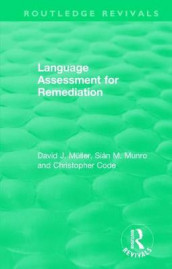 Language Assessment for Remediation (1981) av Christopher Code, David J Muller og Sian M. Munro (Innbundet)