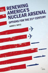 Omslag - Renewing America's Nuclear Arsenal