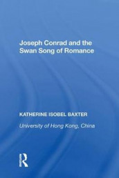 Joseph Conrad and the Swan Song of Romance av Katherine Isobel Baxter (Innbundet)
