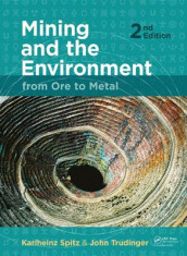 Mining and the Environment av Karlheinz Spitz og John Trudinger (Heftet)