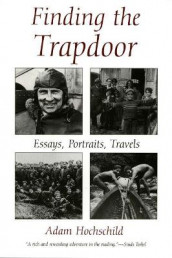 Finding the Trapdoor av Adam Hochschild (Heftet)