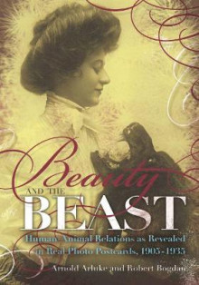 Beauty and the Beast av Arnold Arluke og Robert Bogdan (Innbundet)