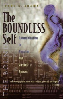 The Boundless Self av Paul C. Adams (Innbundet)