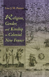 Omslag - Religion, Gender, and Kinship in Colonial New France