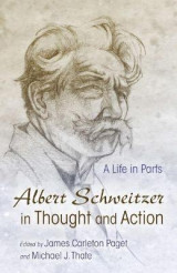 Omslag - Albert Schweitzer in Thought and Action