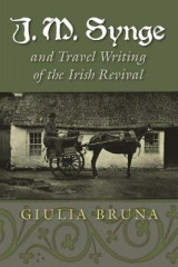 Omslag - J. M. Synge and Travel Writing of the Irish Revival