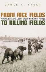 Omslag - From Rice Fields to Killing Fields