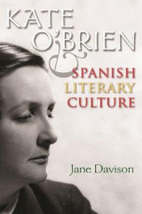 Omslag - Kate O'Brien and Spanish Literary Culture