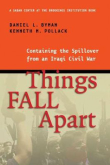 Things Fall Apart av Daniel L. Byman og Kenneth M. Pollack (Heftet)