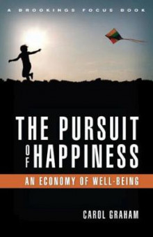 The Pursuit of Happiness av Carol Graham (Innbundet)