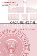 Omslag - Organizing the Presidency