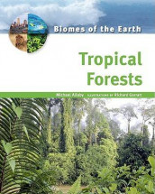 Tropical Forests av Michael Allaby (Innbundet)