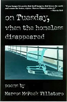On Tuesday, When the Homeless Disappeared av Marcos McPeek Villatoro (Heftet)