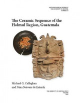 Omslag - The Ceramic Sequence of the Holmul Region, Guatemala