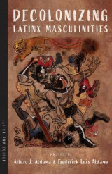 Omslag - Decolonizing Latinx Masculinities
