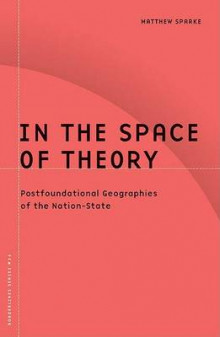 In the Space of Theory av Matthew Sparke (Heftet)