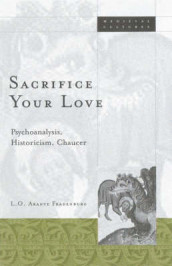 Sacrifice Your Love av L.O. Aranye Fradenburg (Heftet)